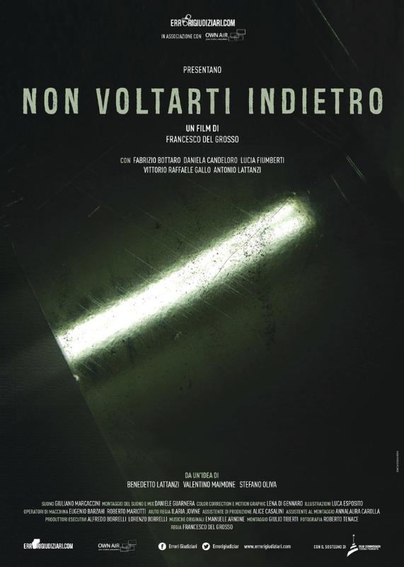 """""""Non voltarti indietro"""", gli errori giudiziari italiani in un docufilm"""