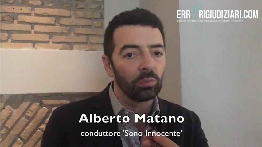 """Matano: """"Ho capito che prima di condannare, bisogna dubitare"""""""