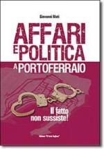 Affari e politica a Portoferraio – Il fatto non sussiste