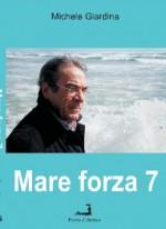 """""""Mare Forza 7"""" (Primo censimento degli errori giudiziari)"""