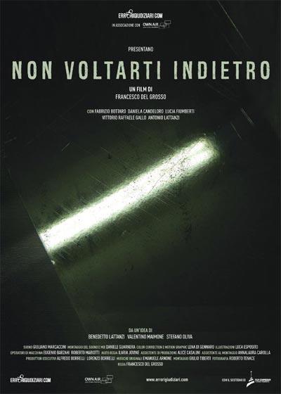 Non voltarti indietro, il primo docufilm sugli errori giudiziari in Italia