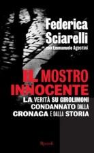 Il mostro innocente – La verità su Girolimoni condannato dalla cronaca e dalla storia