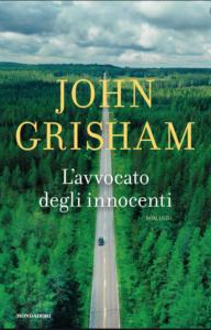 Grisham l'avvocato degli innocenti