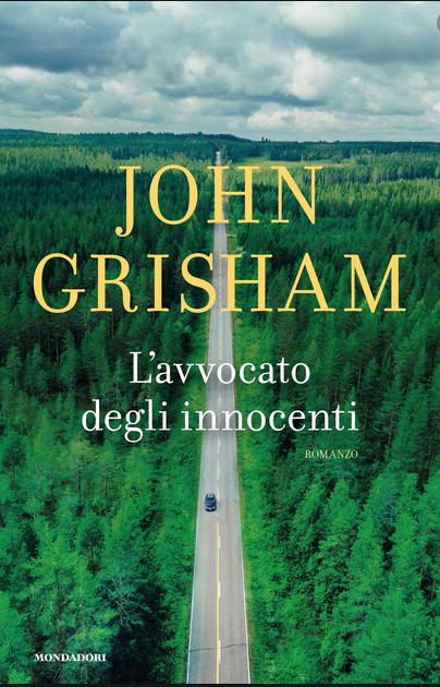 L'avvocato degli innocenti, l'ultimo capolavoro di Grisham